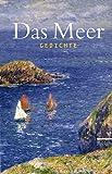 Das Meer: Gedichte (Reclams Universal-Bibliothek)