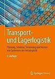 Transport- und Lagerlogistik: Planung