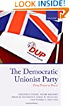 The Democratic Unionist Party: From P...