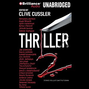 Thriller 2: Stories You Just Can't Put Down | [Clive Cussler (editor)]
