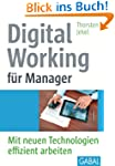 Digital Working f�r Manager: Mit neue...