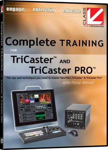 Class on Demand Complete Training for TriCaster and TriCaster Pro: NewTek Educational Training Tutorial DVD with Faraz Ahmed 97070