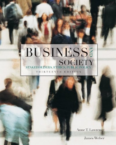 Business and Society: Stakeholders, Ethics, Public Policy, 13th...