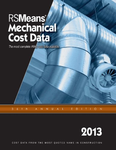 RSMeans Mechanical Cost Data 2013 - RS Means - RS-Mechanical - ISBN: 1936335689 - ISBN-13: 9781936335688