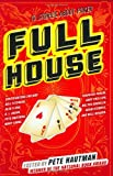 Full House: 10 Stories About Poker (0399245286) by Hautman, Pete