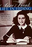 Anne Frank: Life in Hiding (0380732548) by Hurwitz, Johanna