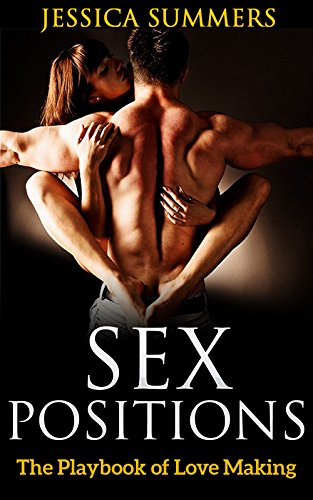 Sex: Sex Positions: The Playbook: The Playbook of Love Making (Sex Positions, Sex Position, Sex Guide, Kamasutra, Sex Books, Sex, Sex: Sex Positions: The Playbook) (Position Sex compare prices)