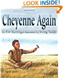 Cheyenne Again
