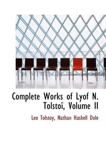 Complete Works of Lyof N. Tolstoï, Volume II