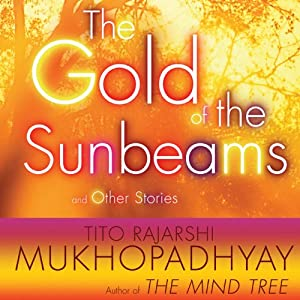 The Gold of the Sunbeams Audiobook