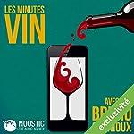La pénurie (Les Minutes Vin 5)   Bruno Quenioux, Moustic The Audio Agency