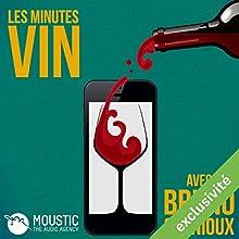 Les marchés du vin se portent-ils bien ? (Les Minutes Vin 4) Magazine Audio Auteur(s) : Bruno Quenioux,  Moustic The Audio Agency Narrateur(s) : Bruno Quenioux