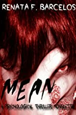 MEAN: A psychological thriller novelette