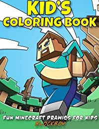 Kid's Coloring Book: Fun Minecraft Drawings for Kids