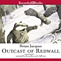Outcast of Redwall Audiobook by Brian Jacques