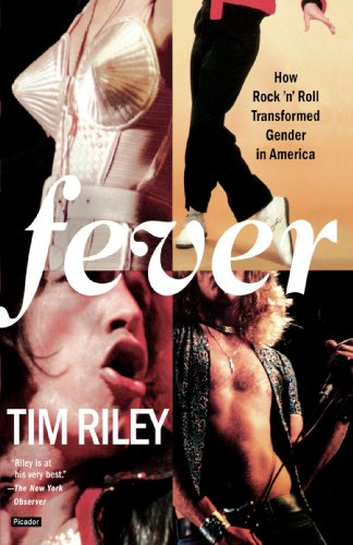 Fever: How Rock 'n' Roll Transformed Gender in America