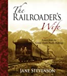 The Railroader's Wife: Letters from t...