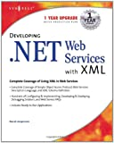 echange, troc Syngress Media - Developing .Net Web Services With Xml
