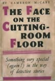 img - for The Face on the Cutting-Room Floor book / textbook / text book