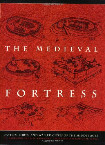 The Medieval Fortress: Castles, Forts, And Walled Cities Of The Middle Ages front-855387