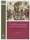 echange, troc Anne Ritz-Guilbert - Des drôleries gothiques au bestiaire de Pisanello : Le Bréviaire de Marie de Savoie