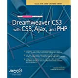 The Essential Guide to Dreamweaver CS3 with CSS, Ajax, and PHP ~ David Powers