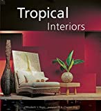 img - for Tropical Interiors book / textbook / text book