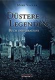 Düstere Legenden - Buch des Grauens