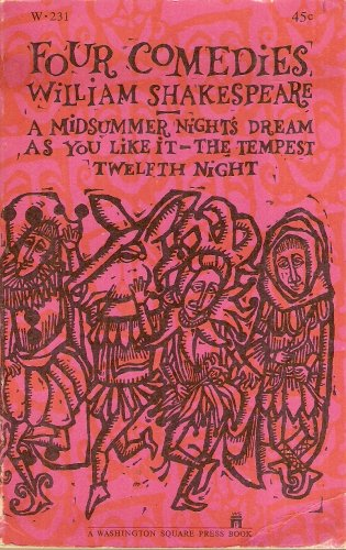 Image for Four Comedies: A Midsummer Nights Dream, As you Like it, The Tempest, and Twelfth Night