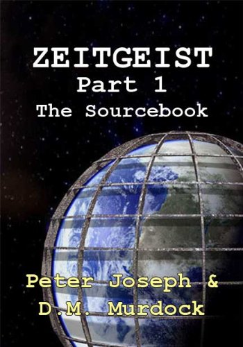 The ZEITGEIST Sourcebook, Part 1: The Greatest Story Ever Told