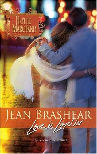 Love Is Lovelier (Hotel Marchand), JEAN BRASHEAR