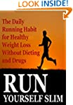 Running:  Run Yourself Slim: The Dail...
