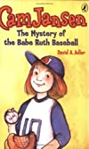 Cam Jansen and the Mystery of the Babe Ruth Baseball [Paperback]