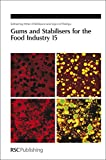 img - for Gums and Stabilisers for the Food Industry 15: RSC (Special Publications) book / textbook / text book