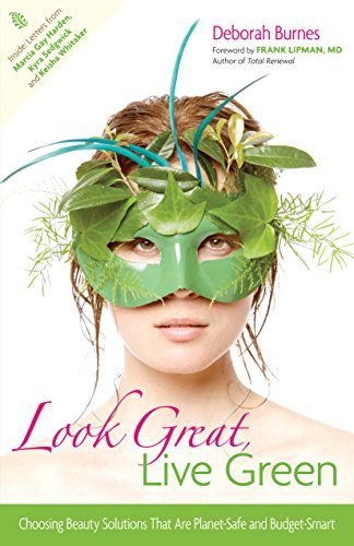 Look Great, Live Green: Choosing Bodycare Products That Are Safe For You, Safe For The Planet front-421766