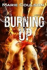 Burning Up (Bound Together Book 2)