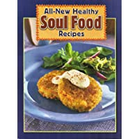 All New Healthy Soul Food Recipes