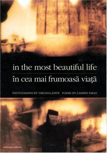 In the Most Beautiful Life (In Cea Mai Frumoasa Viata), VIRGINIA JOFFE, CARMEN FIRAN, ANDREI CODRESCU, ISAIAH SHEFFER, JULIAN SEMILIAN
