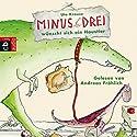 Minus Drei wünscht sich ein Haustier (Minus Drei 1) Hörbuch von Ute Krause Gesprochen von: Andreas Fröhlich