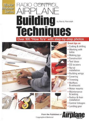 R-C Airplane Building Techniques (Master Modeler Series)