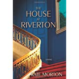 The House at Riverton: A Novelby Kate Morton