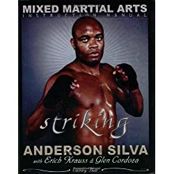 Mixed Martial Arts: Instruction Manual/Striking