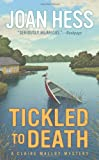 Tickled to Death (Claire Malloy Mysteries) (0312384645) by Hess, Joan