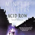 Acid Row | Minette Walters