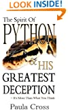 The Spirit Of Python & His Greatest Deception