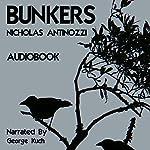 Bunkers | Nicholas Antinozzi