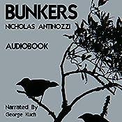 Bunkers | [Nicholas Antinozzi]