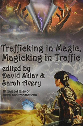 Trafficking in Magic, Magicking in Traffic