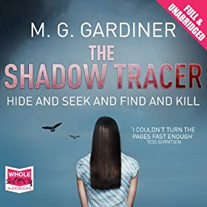 The Shadow Tracer | [M. G. Gardiner]