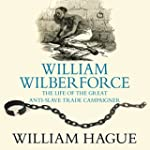 William Wilberforce: Life of the Grea...
